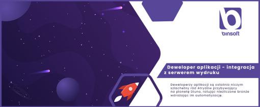 Deweloper aplikacji - integracja z serwerem wydruku